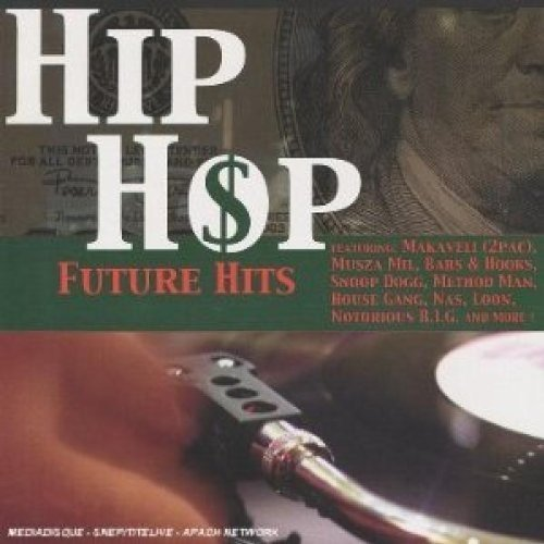 Hip Hop Future Hits Hip Hop Future Hits Explicit Version