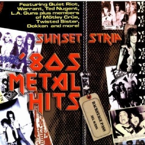 Sunset Strip 80's Metal Hits Sunset Strip 80's Metal Hits