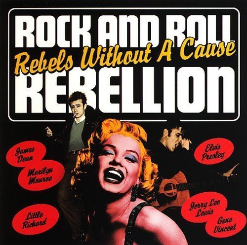 Rock & Roll Rebellion Rebels W Rock & Roll Rebellion Rebels W