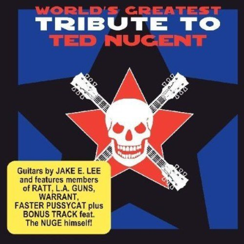 Tribute To Ted Nugent World's Greatest Tribute To Te T T Ted Nugent