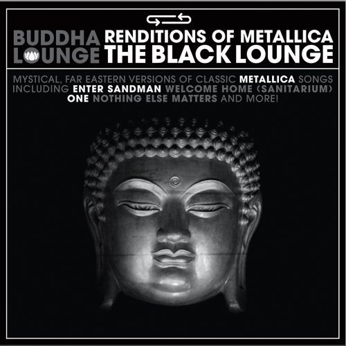 Tribute To Metallica Buddha Lounge Renditions Of Me