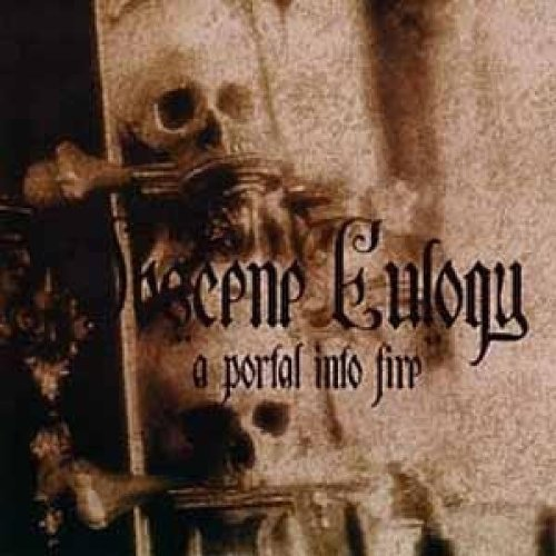 Obscene Eulogy Portal Into Fire