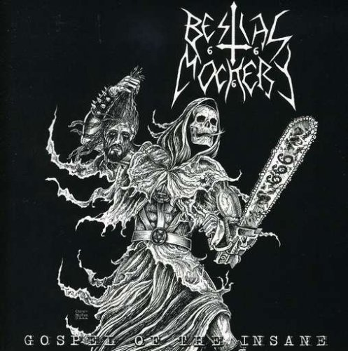 Bestial Mockery Gospel Of The Insane