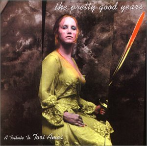 Pretty Good Years Tribute T Pretty Good Years Tribute To T Import Gbr T T Tori Amos