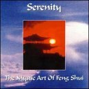 Serenity Mystic Art Of Feng Shui Import Gbr