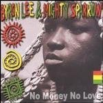 Byron & Mighty Sparrow Lee No Money No Love Import Gbr