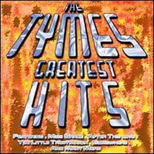 Tymes Greatest Hits Import Gbr