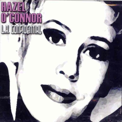 Hazel O'connor L.A. Confidential Import Gbr