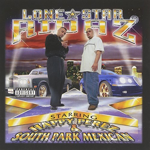 Lone Star Ridaz Lone Star Ridaz Explicit Version