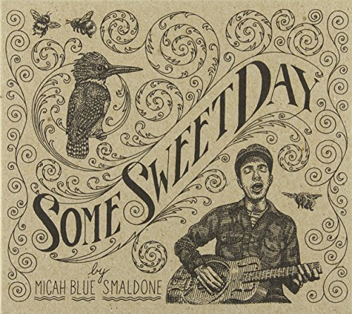 Smaldone Micah Blue Some Sweet Day Remastered