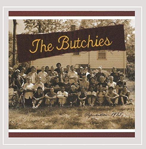 Butchies Population 1975 Hdcd