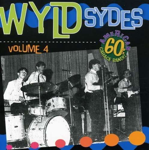 Wyld Sydes 60's Garage Usa Vol. 4 Wyld Sydes 60's Garage Import Aus