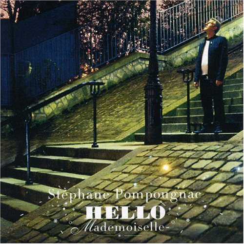Stephane Pompougnac Hello Mademoiselle