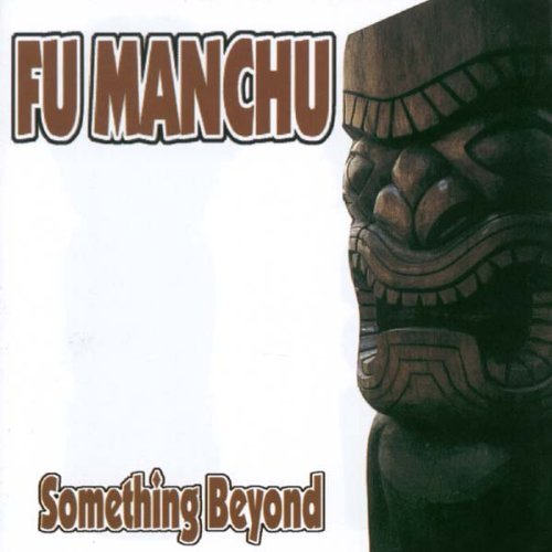 Fu Manchu Something Beyond Ep