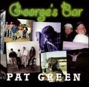 Pat Green Georges Bar