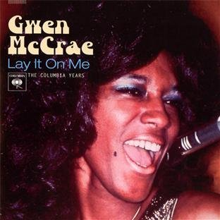 Gwen Mccrae Lay It On Me The Columbia Yea Remastered