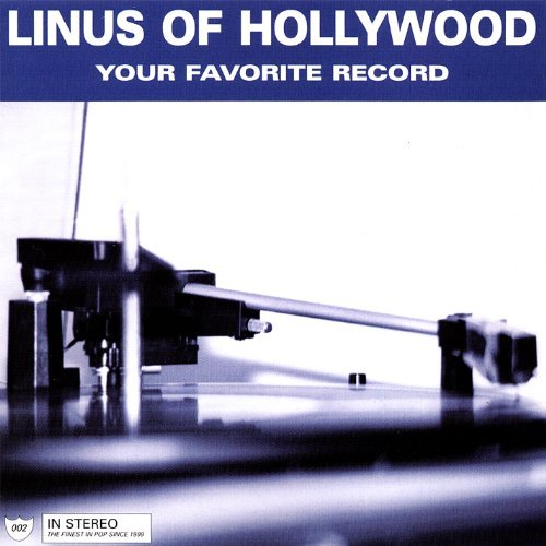 Linus Of Hollywood Your Favorite Record