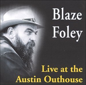 Foley Blaze Live At The Austin Outhouse