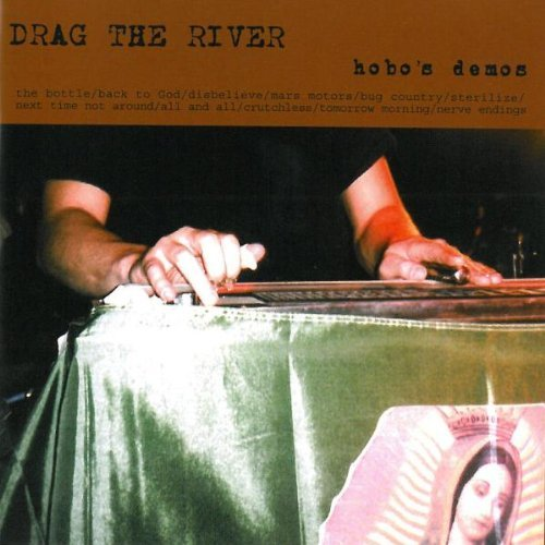 Drag The River Hobos Demos