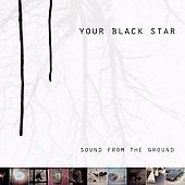 Your Black Star Sound From The Ground