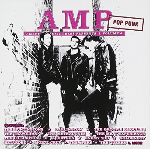 Amp Magazine Presents Pop Punk Vol. 4 Amp Magazine Presents P