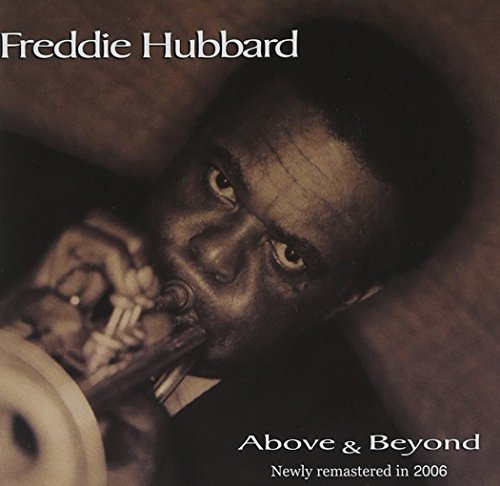 Hubbard Freddie Above & Beyond