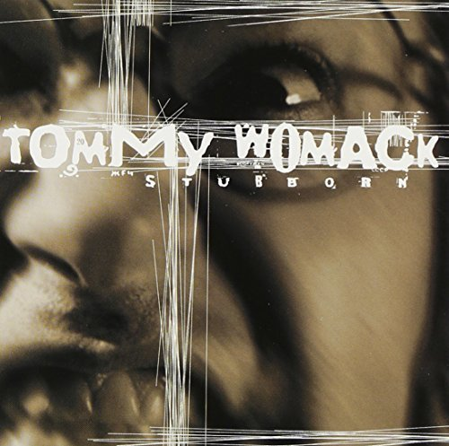 Womack Tommy Stubborn