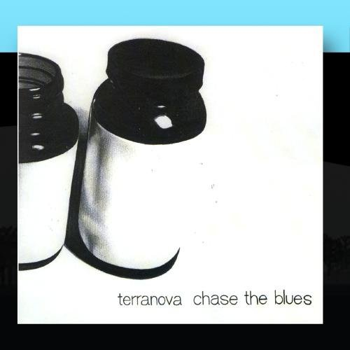 Terranova Chase The Blues