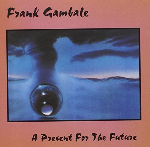 Frank Gambale Present For The Future