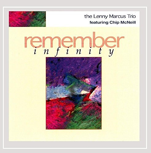 Marcus Lenny Trio Remember Infinity