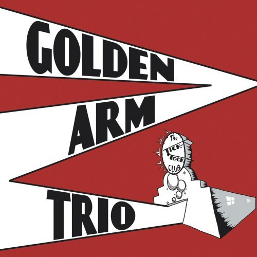 Golden Arm Trio Tick Tock Club