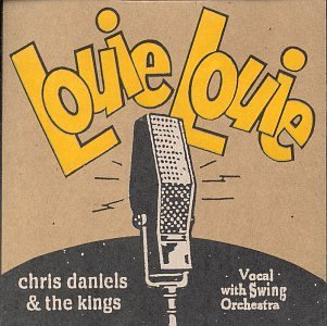 Chris & Kings Daniels Louie Louie