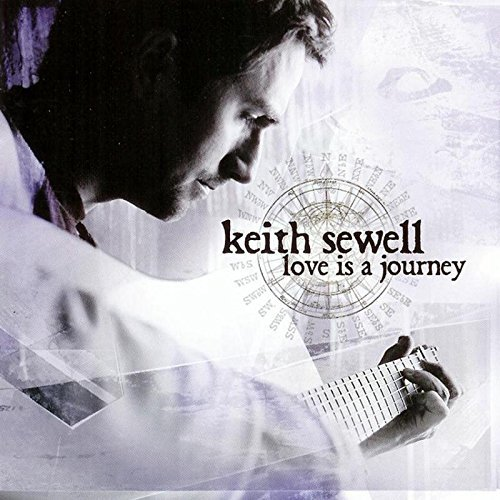 Keith Sewell Love Is A Journey