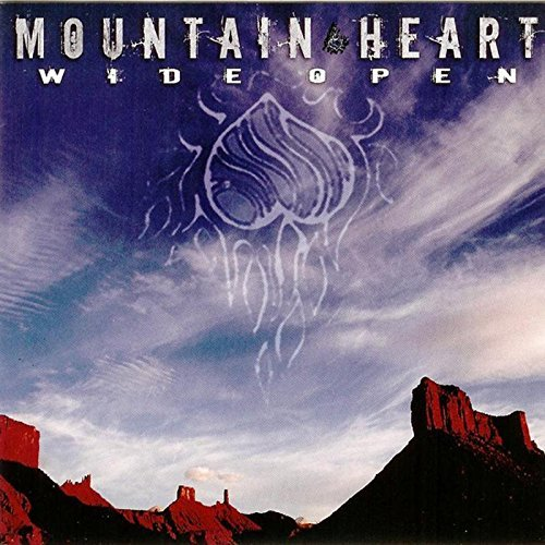 Mountain Heart Wide Open Wide Open