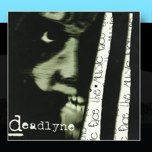 Deadlyne Face The Music