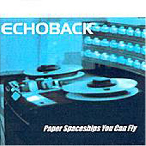 Echoback Paper Spaceships You Can Fly
