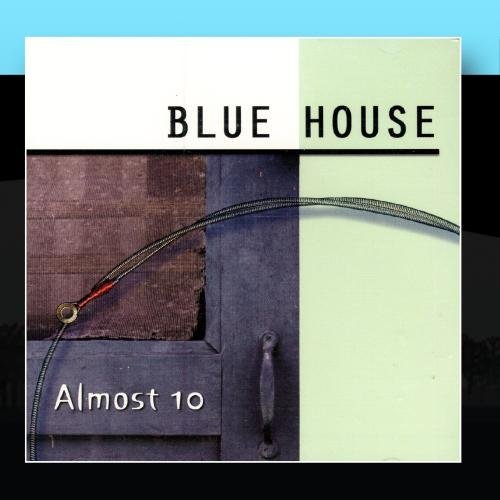Blue House Almost 10