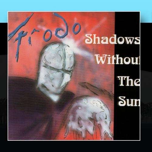 Frodo Shadows Without The Sun