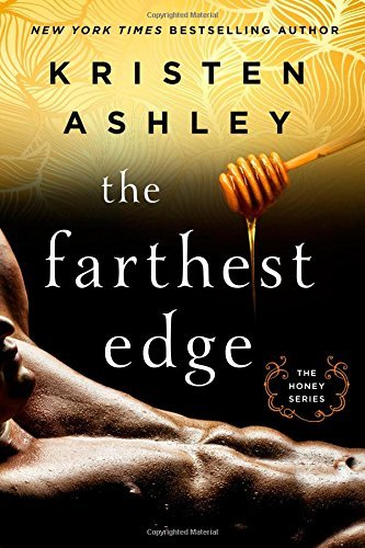 Kristen Ashley The Farthest Edge