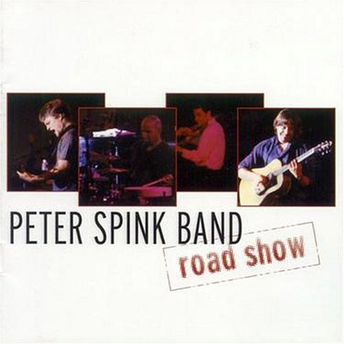 Peter Spink Band Road Show
