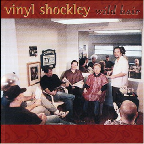 Vinyl Shockley Wild Hair