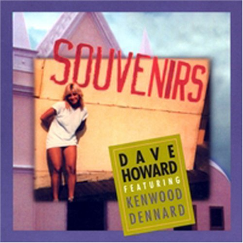 Dave Howard Souvenirs
