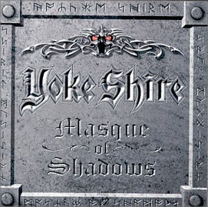 Yoke Shire Masque Of Shadows