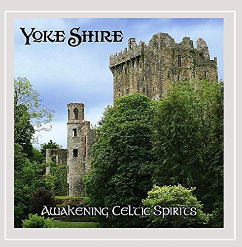 Yoke Shire Awakening Celtic Spirits