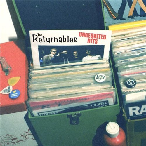 Returnables Unrequited Hits