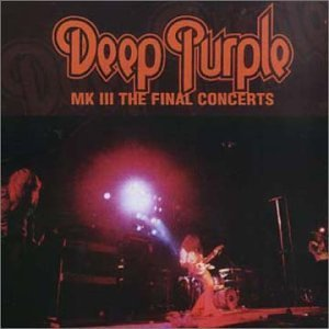 Deep Purple Mk 3 The Final Concerts 2 CD Set