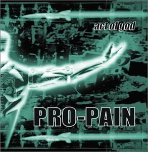 Pro Pain Act Of God