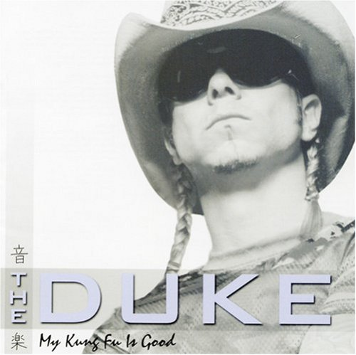 Duke My Kung Fu Is Good Feat. Rich Ward