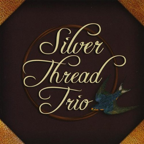 Silver Thread Trio Silver Thread Trio