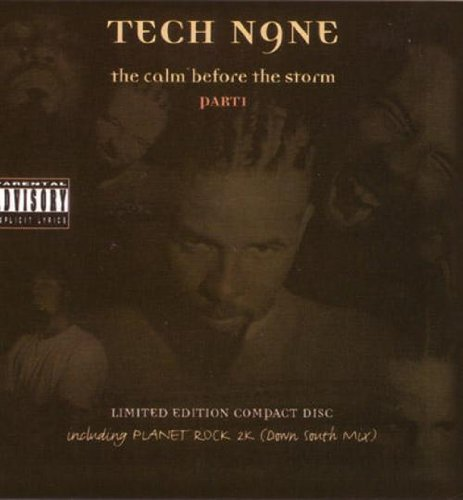 Tech N9ne Calm Before The Storm Explicit Version